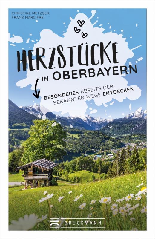 Cover-Bild Herzstücke in Oberbayern