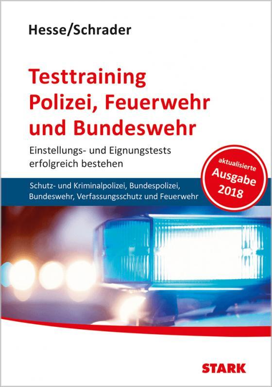 Cover-Bild Hesse/Schrader: Testtraining Polizei, Feuerwehr und Bundeswehr