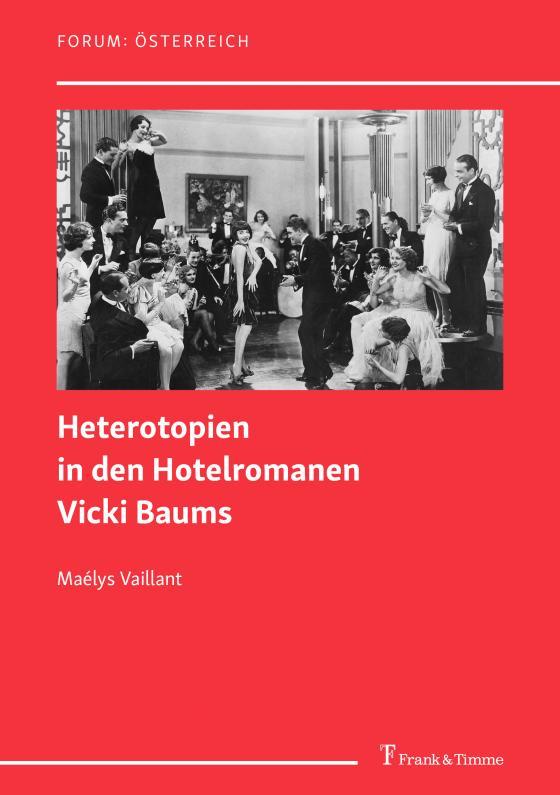 Cover-Bild Heterotopien in den Hotelromanen Vicki Baums