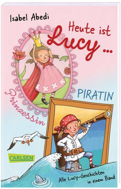 Cover-Bild Heute ist Lucy Prinzessin / Heute ist Lucy Piratin (Sammelband Bd. 1 & 2)