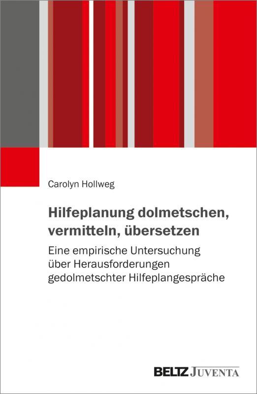 Cover-Bild Hilfeplanung dolmetschen, vermitteln, übersetzen