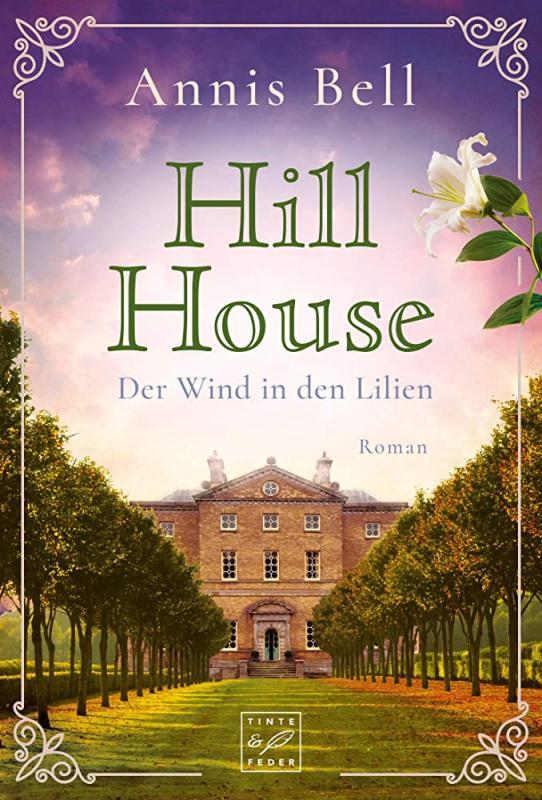 Cover-Bild Hill House - Der Wind in den Lilien