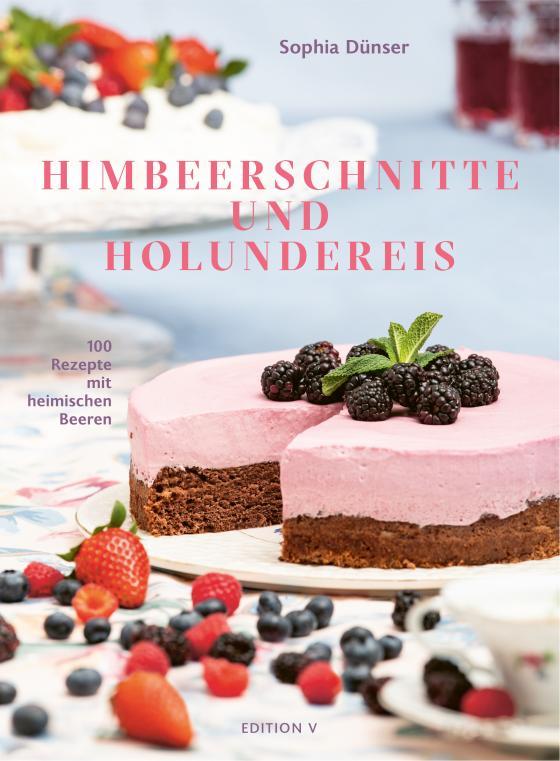 Cover-Bild Himbeerschnitte und Holundereis