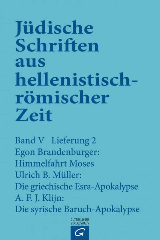 Cover-Bild Himmelfahrt Moses. Die griechische Esra-Apokalypse. Die syrische Baruch-Apokalypse