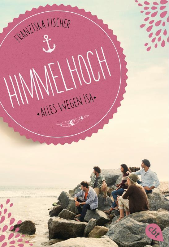 Cover-Bild Himmelhoch - Alles wegen Isa