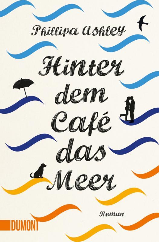 Cover-Bild Hinter dem Café das Meer