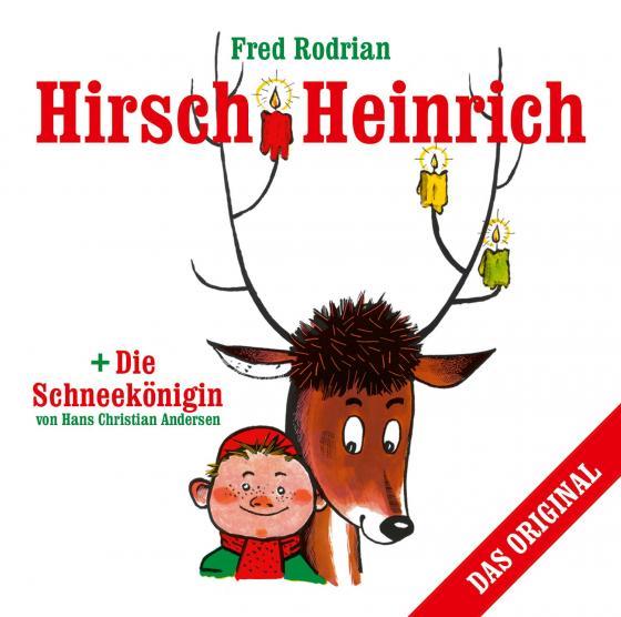 Cover-Bild Hirsch Heinrich + Die Schneekönigin