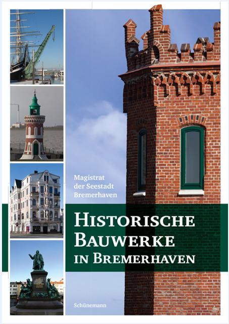 Cover-Bild Historische Bauwerke in Bremerhaven