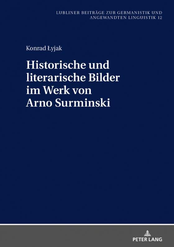 Cover-Bild Historische und literarische Bilder im Werk von Arno Surminski