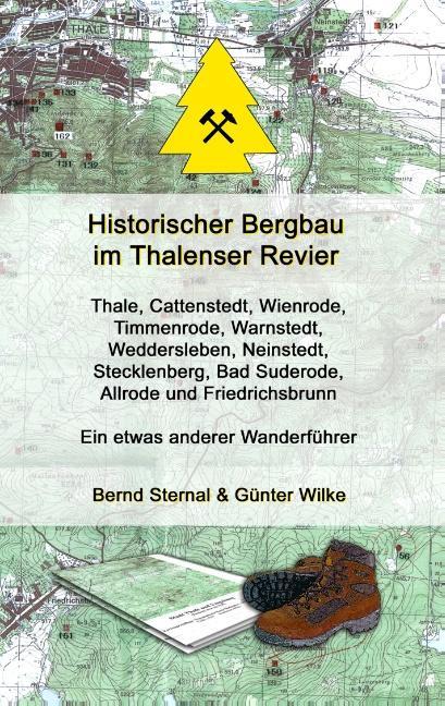 Cover-Bild Historischer Bergbau im Thalenser Revier