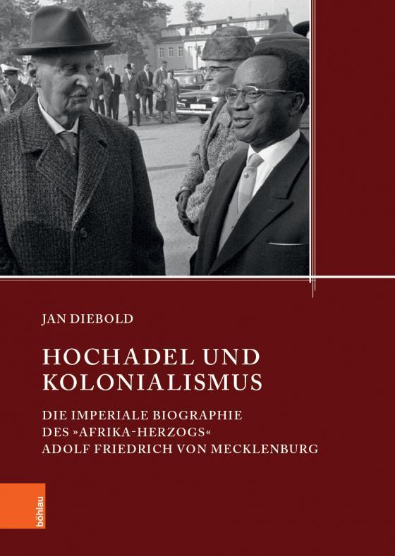 Cover-Bild Hochadel und Kolonialismus im 20. Jahrhundert