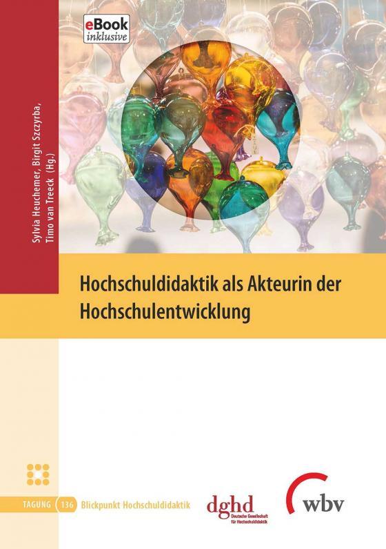 Cover-Bild Hochschuldidaktik als Akteurin der Hochschulentwicklung