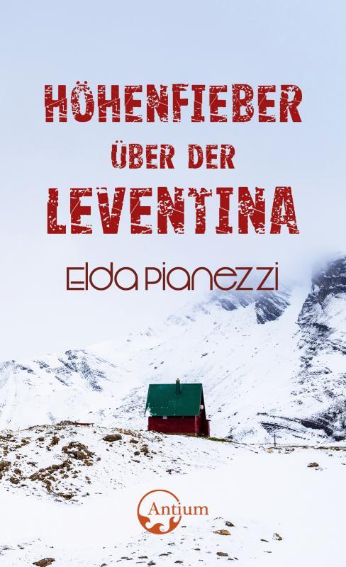 Cover-Bild Höhenfieber über der Leventina