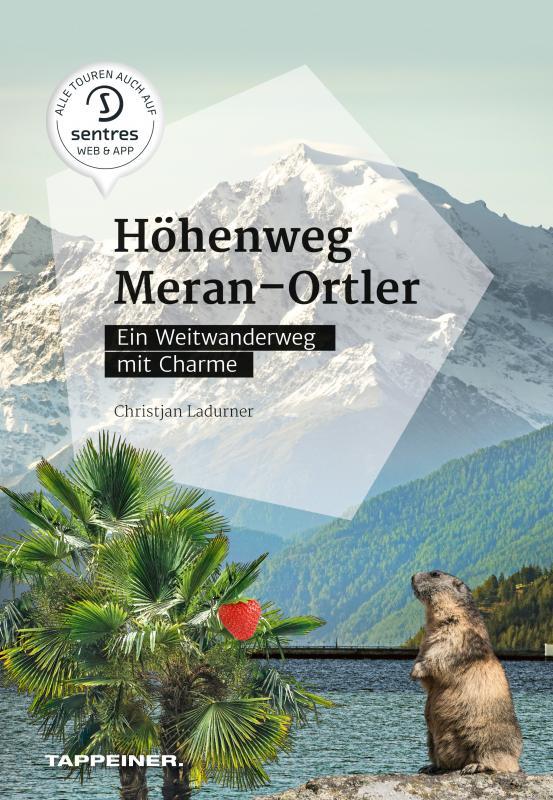 Cover-Bild Höhenweg Meran – Ortler