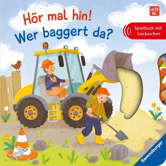 Cover-Bild Hör mal hin! Wer baggert da?