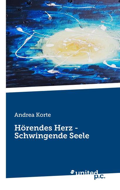 Cover-Bild Hörendes Herz - Schwingende Seele