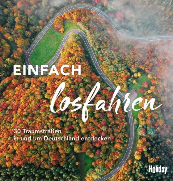 Cover-Bild HOLIDAY Reisebuch: Einfach losfahren