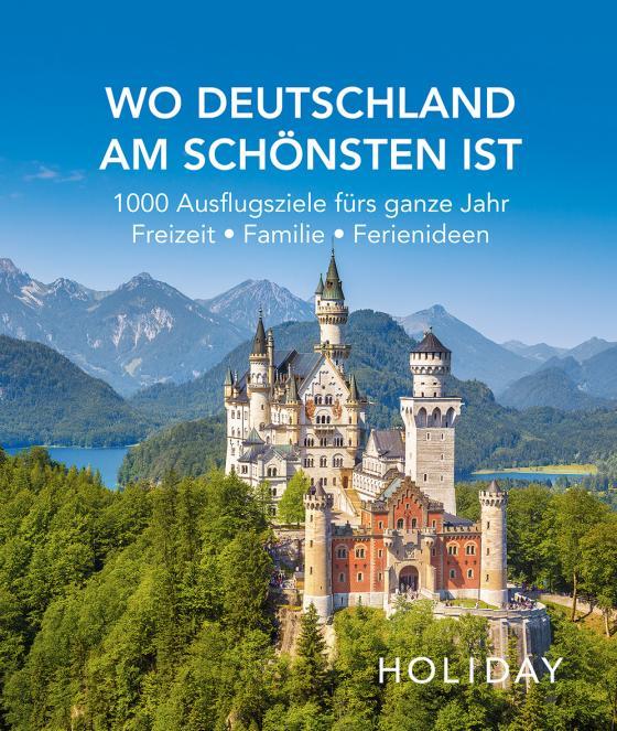 Cover-Bild HOLIDAY Reisebuch: Wo Deutschland am schönsten ist