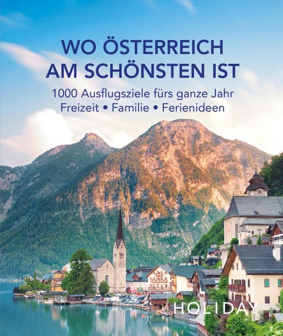 Cover-Bild HOLIDAY Reisebuch: Wo Österreich am schönsten ist