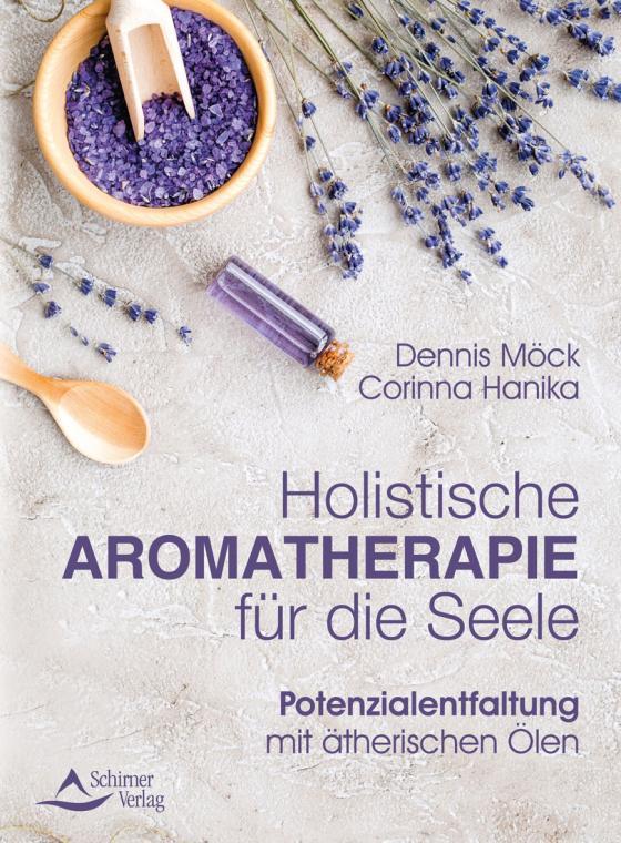 Cover-Bild Holistische Aromatherapie für die Seele