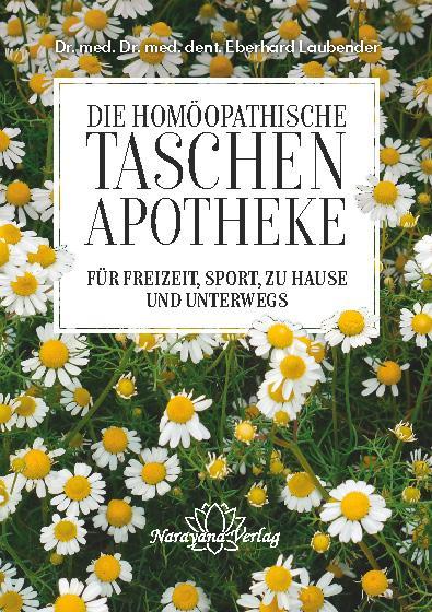 Cover-Bild Homöopathische Taschenapotheke für Freizeit, Sport, zu Hause und unterwegs