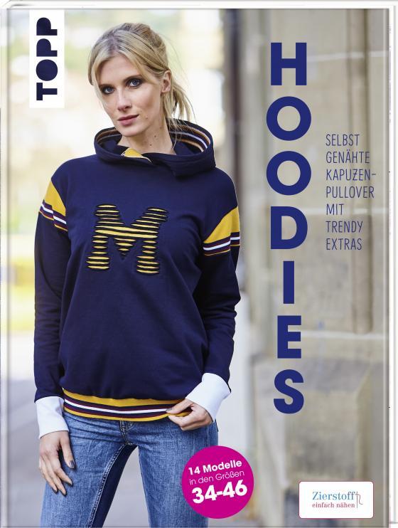 Cover-Bild Hoodies - Selbstgenähte Kapuzenpullover mit trendy Extras