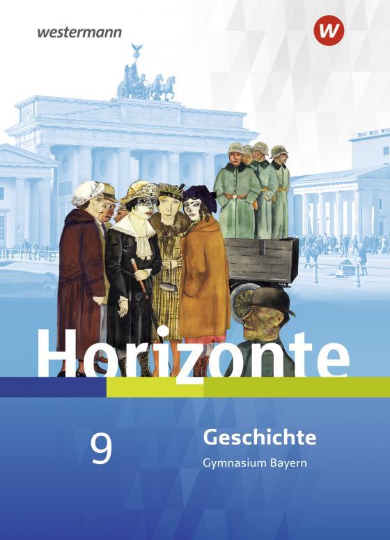 Cover-Bild Horizonte / Horizonte - Geschichte für Gymnasien in Bayern - Ausgabe 2018