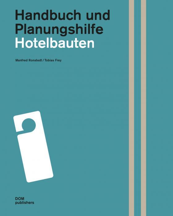 Cover-Bild Hotelbauten. Handbuch und Planungshilfe