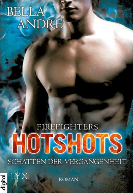 Cover-Bild Hotshots - Firefighters - Schatten der Vergangenheit