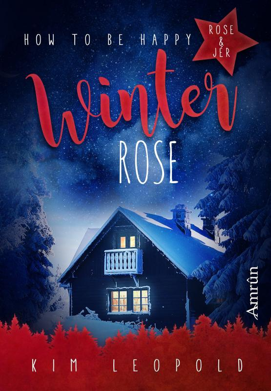 Cover-Bild How to be happy 4: Winterrose