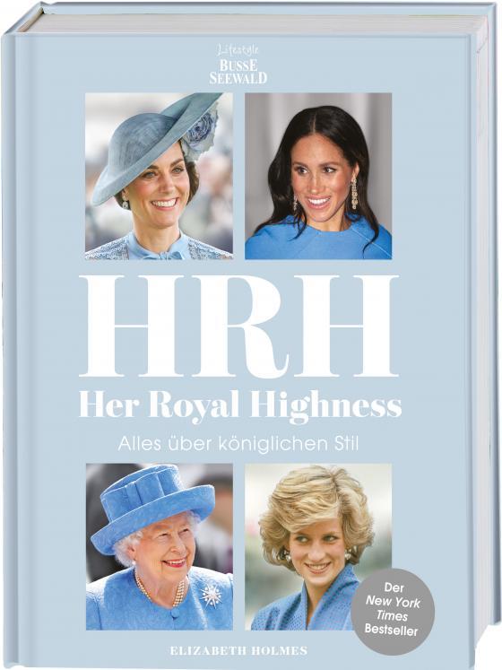 Cover-Bild HRH - Her Royal Highness. Alles über königlichen Stil