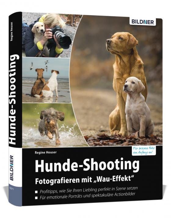 "Cover-Bild Hunde-Shooting - Fotografieren mit ""Wau-Effekt"""