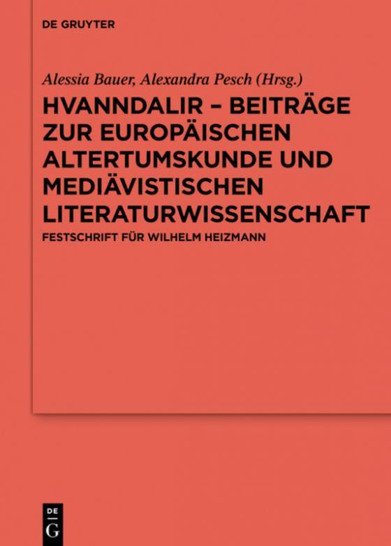 Cover-Bild Hvanndalir – Beiträge zur europäischen Altertumskunde und mediävistischen Literaturwissenschaft
