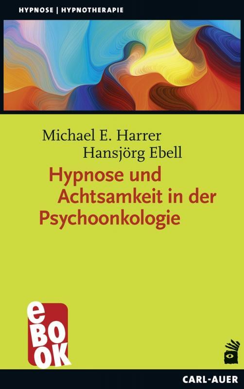 Cover-Bild Hypnose und Achtsamkeit in der Psychoonkologie