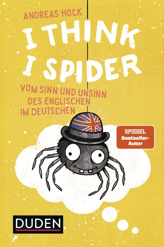 Cover-Bild I Think I Spider