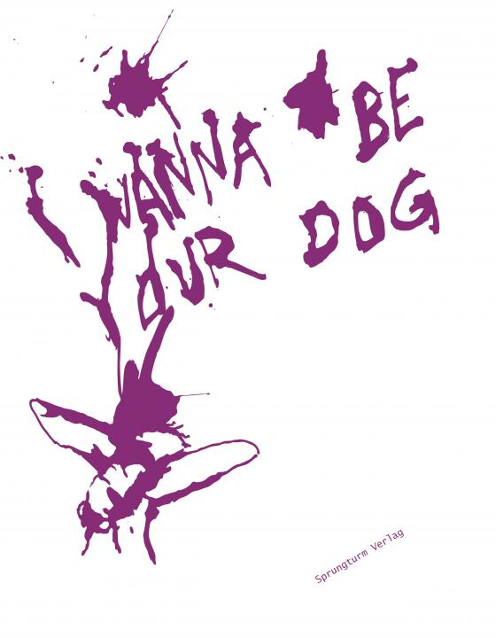 Cover-Bild I wanna be your dog