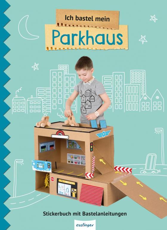 Cover-Bild Ich bastel mein Parkhaus
