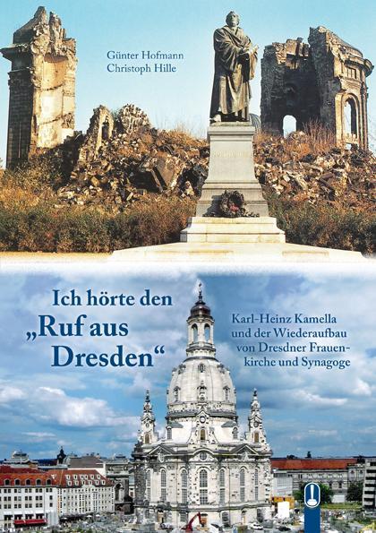 Cover-Bild Ich hörte den Ruf aus Dresden