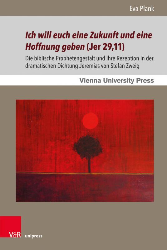 Cover-Bild Ich will euch eine Zukunft und eine Hoffnung geben (Jer 29,11)