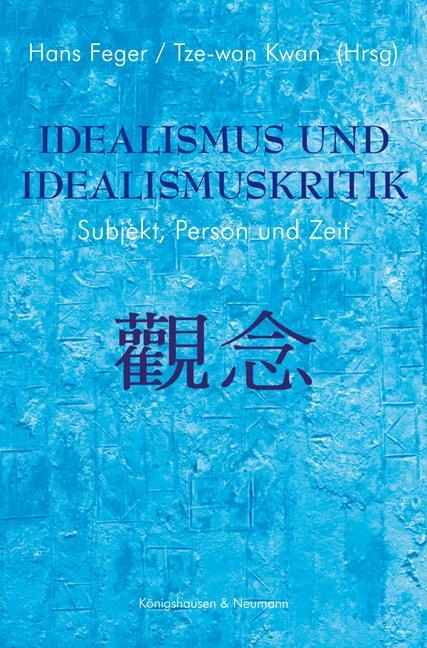 Cover-Bild Idealismus und Idealismuskritik