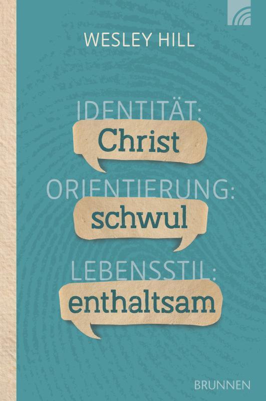 Cover-Bild Identität: Christ. Orientierung: schwul. Lebensstil: enthaltsam.