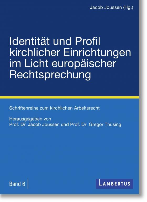 Cover-Bild Identität und Profil kirchlicher Einrichtungen im Licht europäischer Rechtsprechung
