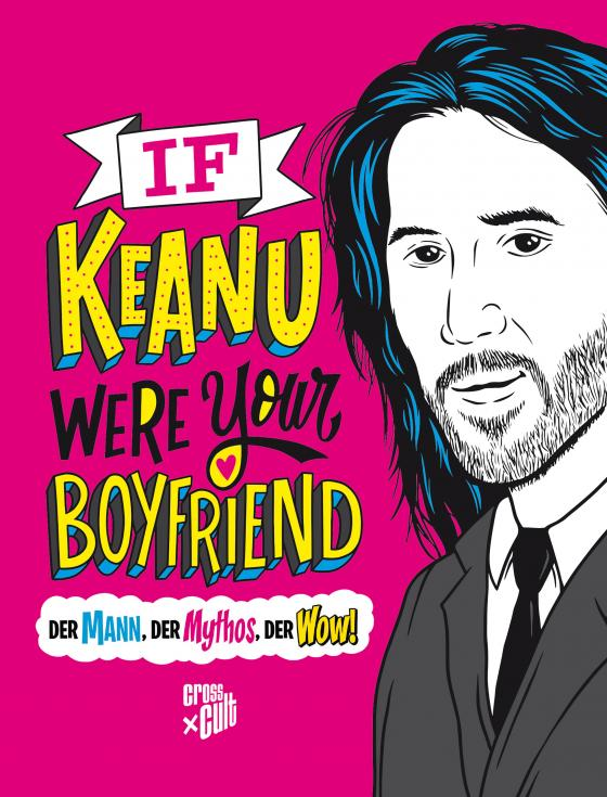 Cover-Bild If Keanu were your Boyfriend