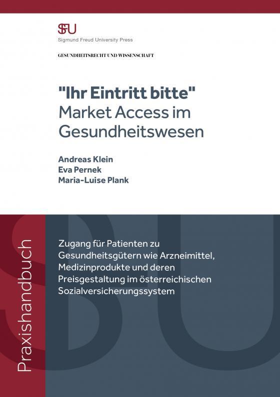 """Cover-Bild """"Ihr Eintritt bitte"""" - Market Access im Gesundheitswesen"""