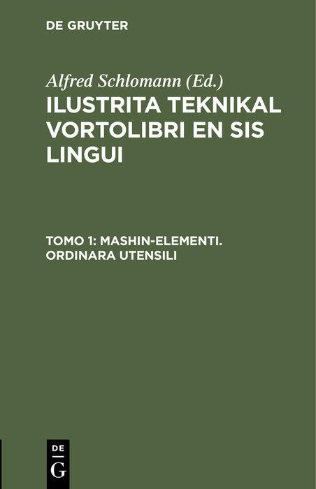 Cover-Bild Ilustrita Teknikal vortolibri en sis lingui / Mashin-elementi. Ordinara Utensili