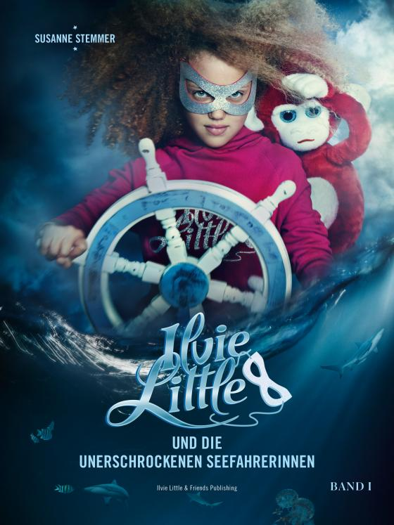 Cover-Bild Ilvie Little und die unerschrockenen Seefahrerinnen