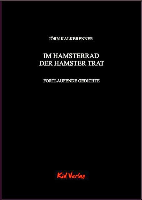 Cover-Bild Im Hamsterrad der Hamster trat