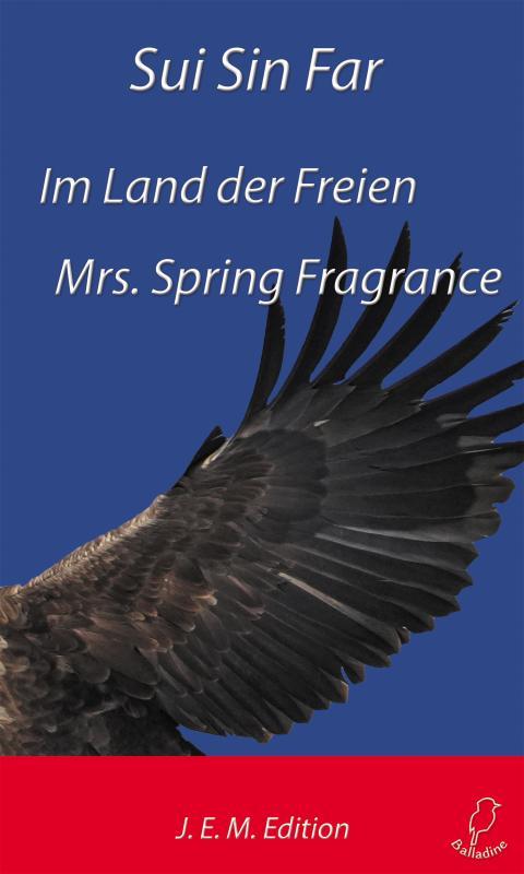 Cover-Bild Im Land der Freien / Mrs. Spring Fragrance