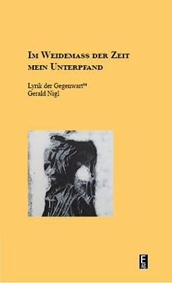 Cover-Bild Im Weidemass der Zeit mein Unterpfand