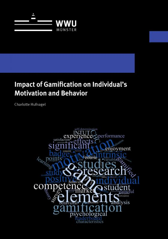 Cover-Bild Impact of Gamification on Individual's Motivation and Behavior